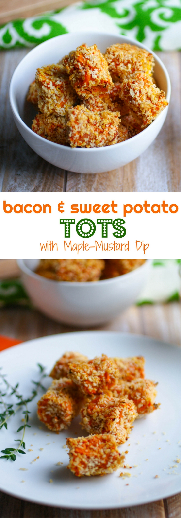 Bacon-Sweet Potato Tots with Maple Mustard Dip make a wonderful side dish, perfect for Thanksgiving! You'll love these tots as a side dish any night of the week!