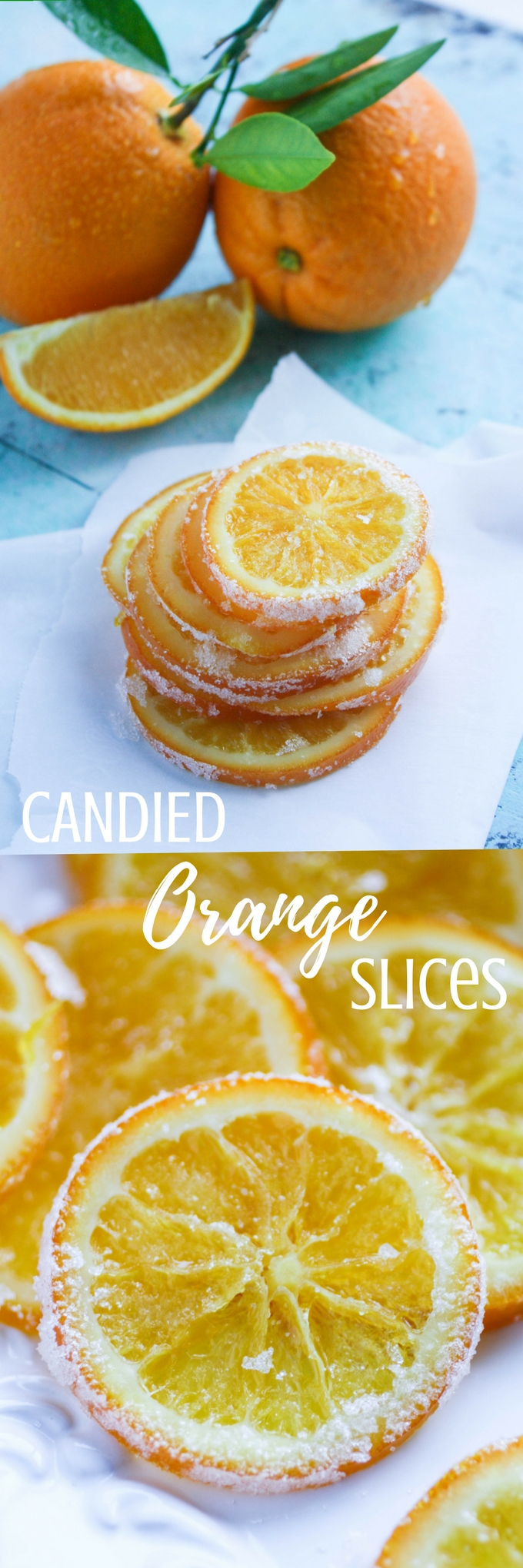 Candied Orange Slices are bright and delightful! You'll enjoy these candied orange slices on a dreary day!
