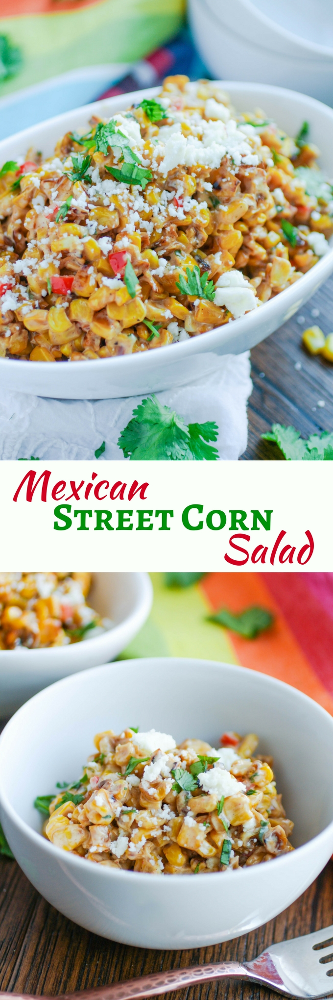 Mexican Street Corn Salad is a super side for the summer! You'll love the flavors and colors in this dish.