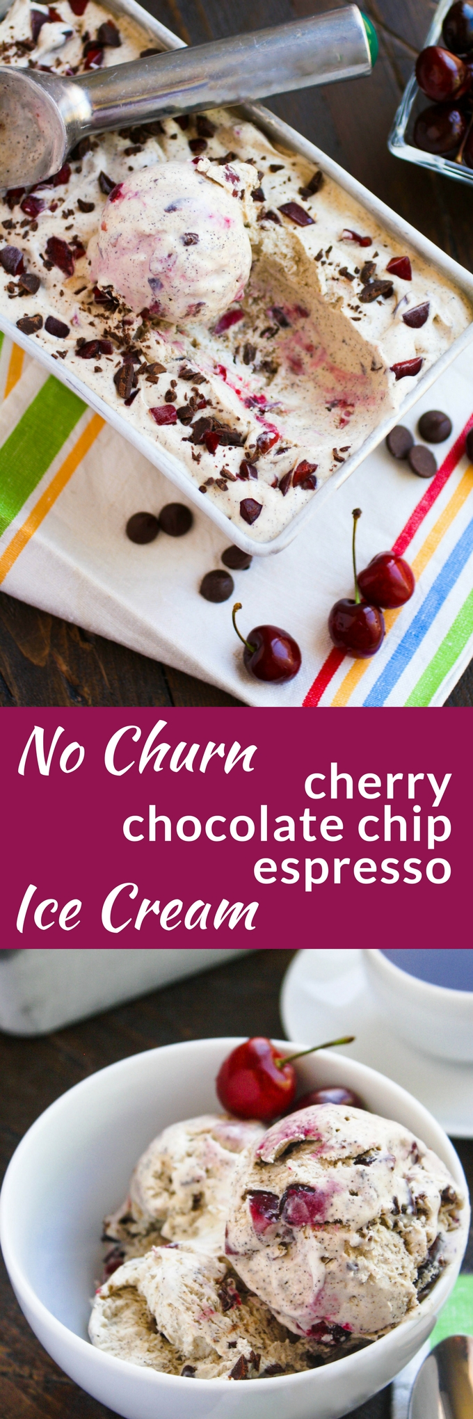 No Churn Cherry Chocolate Chip Espresso Ice Cream is a fun and delicious ice cream dessert! You'll want to make a batch soon -- it's so easy to make!