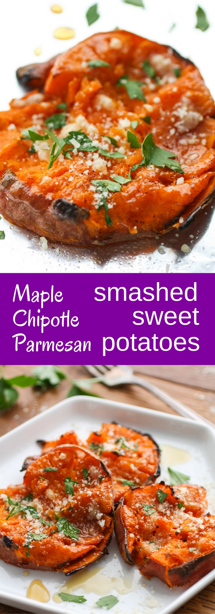 Maple Chipotle Parmesan Smashed Sweet Potatoes are a fun side dish that taste amazing, too! Makes these potatoes any night of the week.