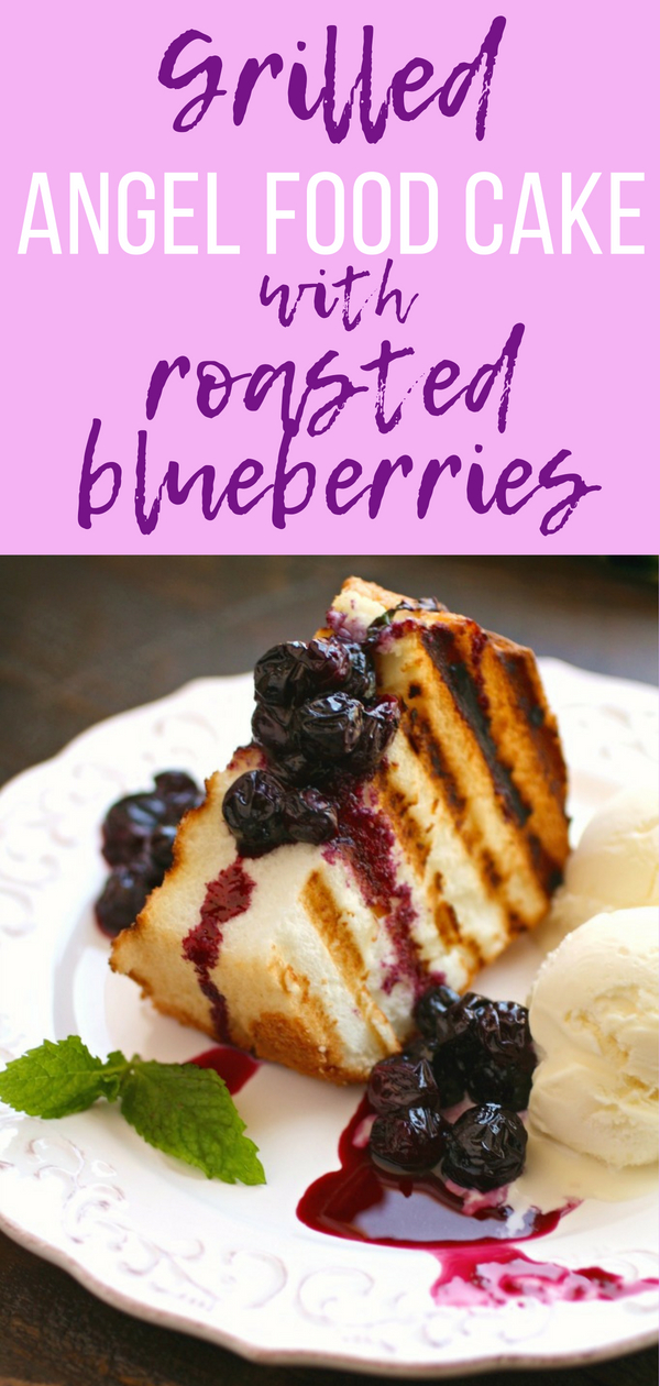 Grilled Angel Food Cake with Roasted Blueberries is an easy-to-make dessert. Grilled Angel Food Cake with Roasted Blueberries is a go-to when you need a last minute treat.