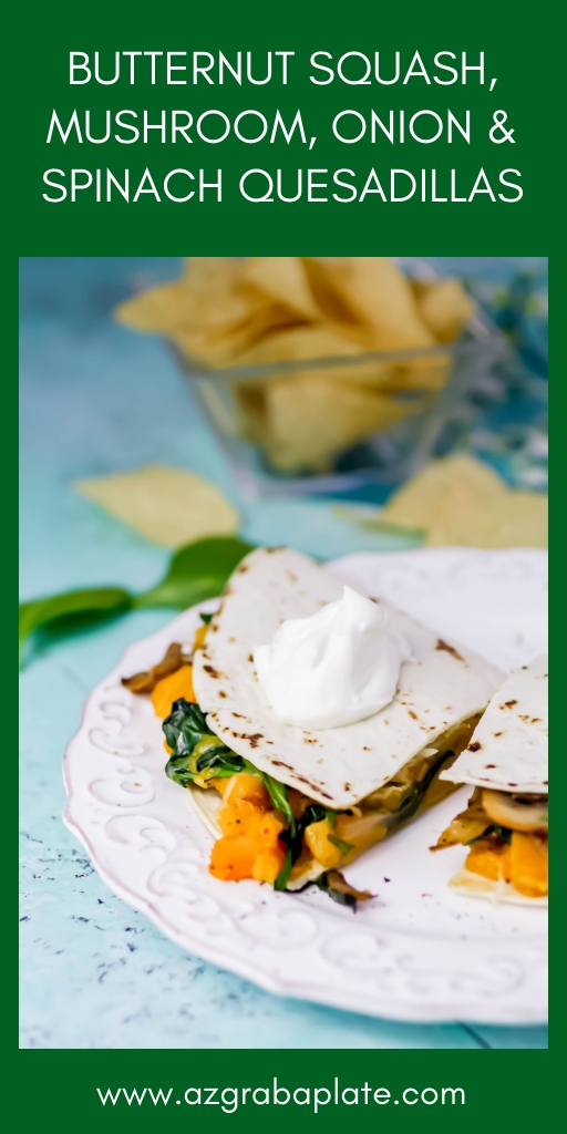 Butternut Squash, Mushroom, Onion, and Spinach Quesadillas should be on the menu at your house soon! These Butternut Squash, Mushroom, Onion, and Spinach Quesadillas are easy to make and super-delicious for lunch or dinner!