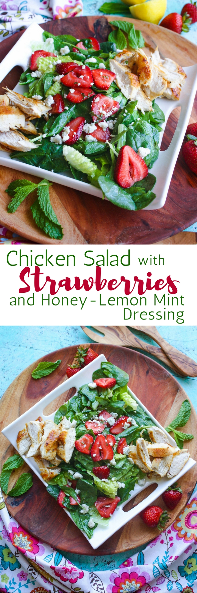 Chicken Salad with Strawberries and Honey-Lemon Mint Dressing is a no-fuss meal perfect for the summer. This salad is filling and you'll love the flavors and colors!