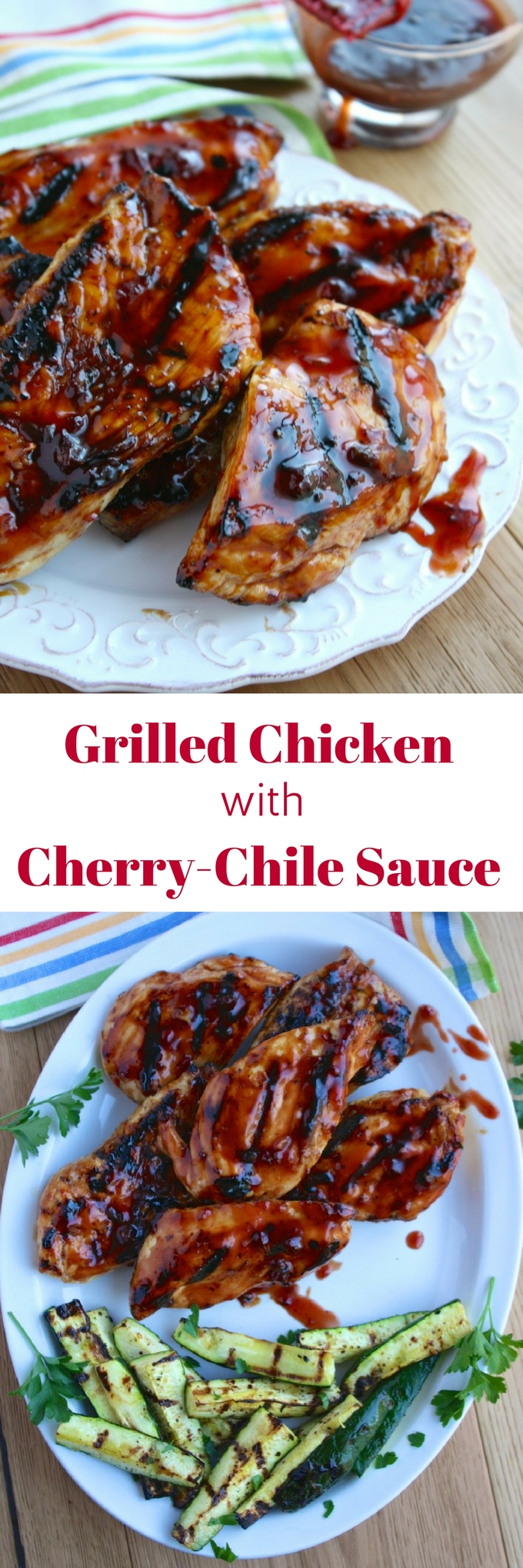 Grilled Chicken with Cherry-Chile Sauce is a dish to make before the grilling season ends! You'll love the big flavor in this dish.
