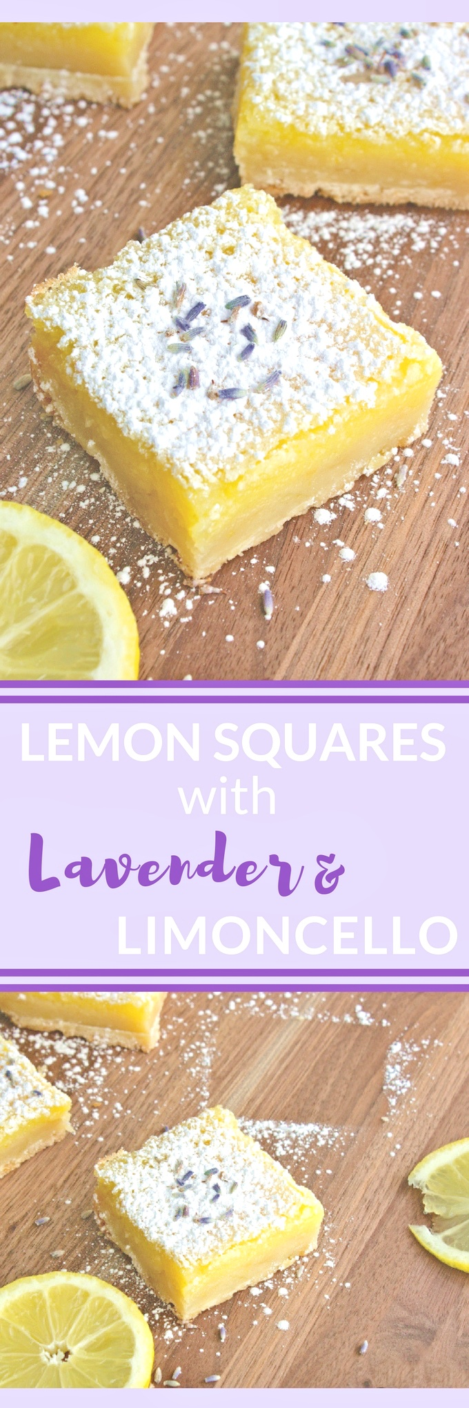 Lemon Squares with Lavender & Limoncello are bright and tasty treats. You'll love thees Lemon Squares with Lavender & Limoncello for a special dessert.