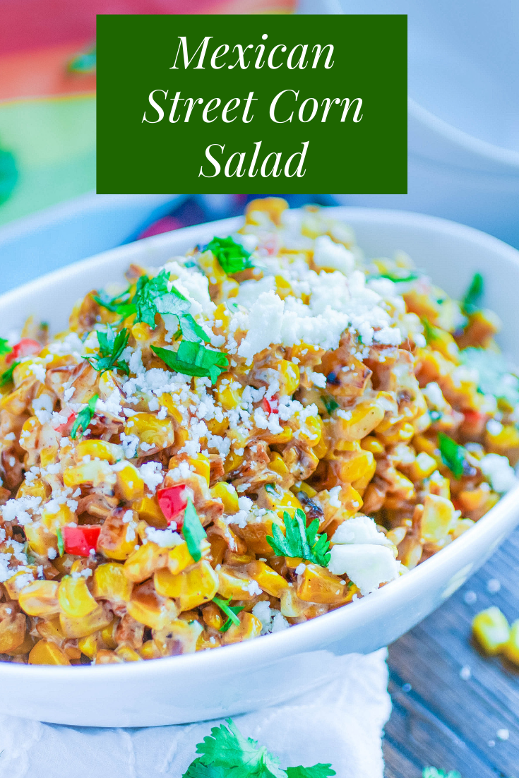 Mexican Street Corn Salad is a fun and tasty side dish for the summer season! You'll love Mexican Street Corn Salad for your next gathering this season!