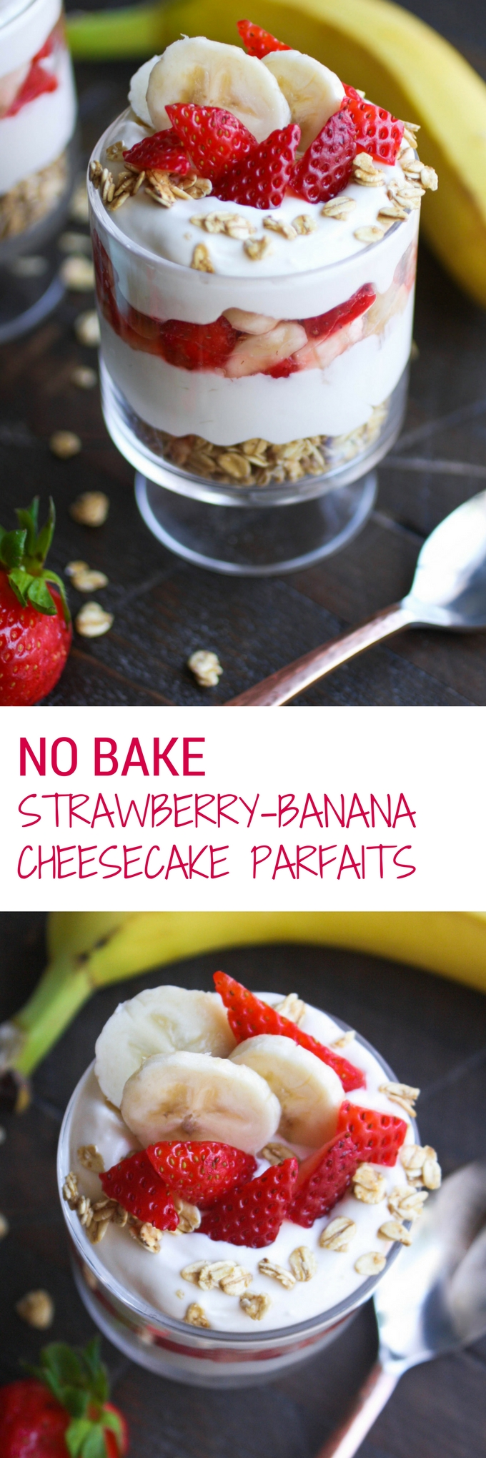 No Bake Strawberry-Banana Cheesecake Parfaits are a wonderful, easy to make dessert. You'll love not turning on the oven for these cheesecake treats with fresh fruit!