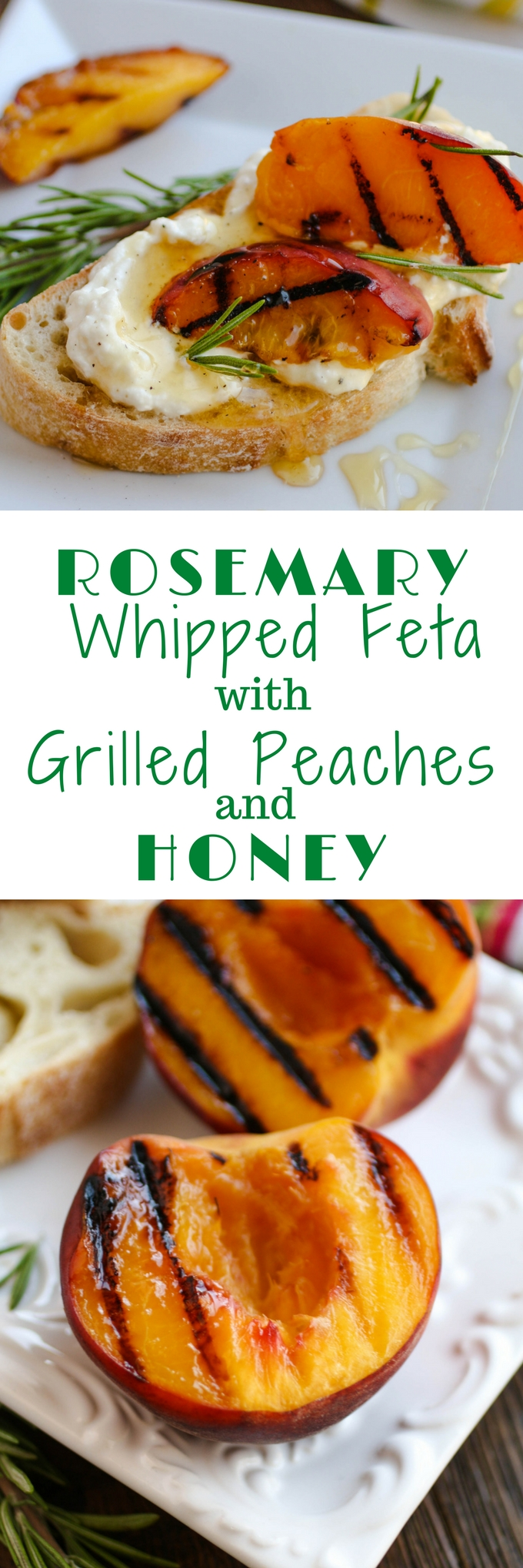Rosemary Whipped Feta with Grilled Peaches and Honey should be on your list for your next get together. This appetizer is quite a treat!