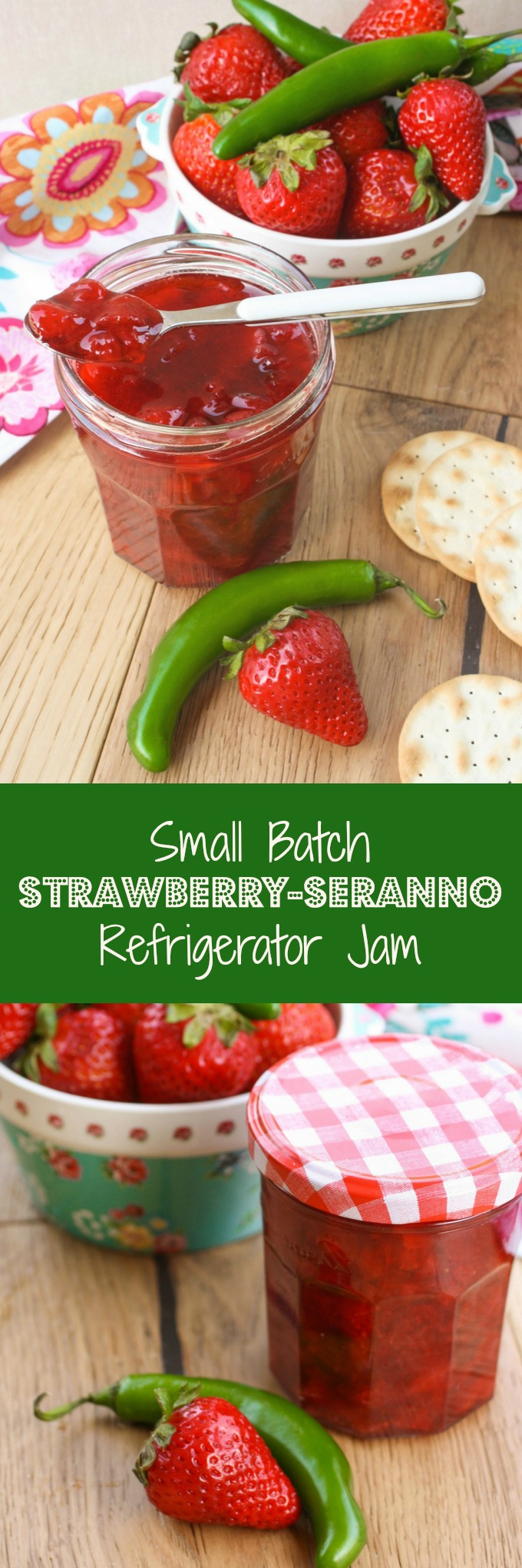 Small Batch Strawberry-Serrano Refrigerator Jam is a wonderful, seasonal treat. You'll love the flavors!