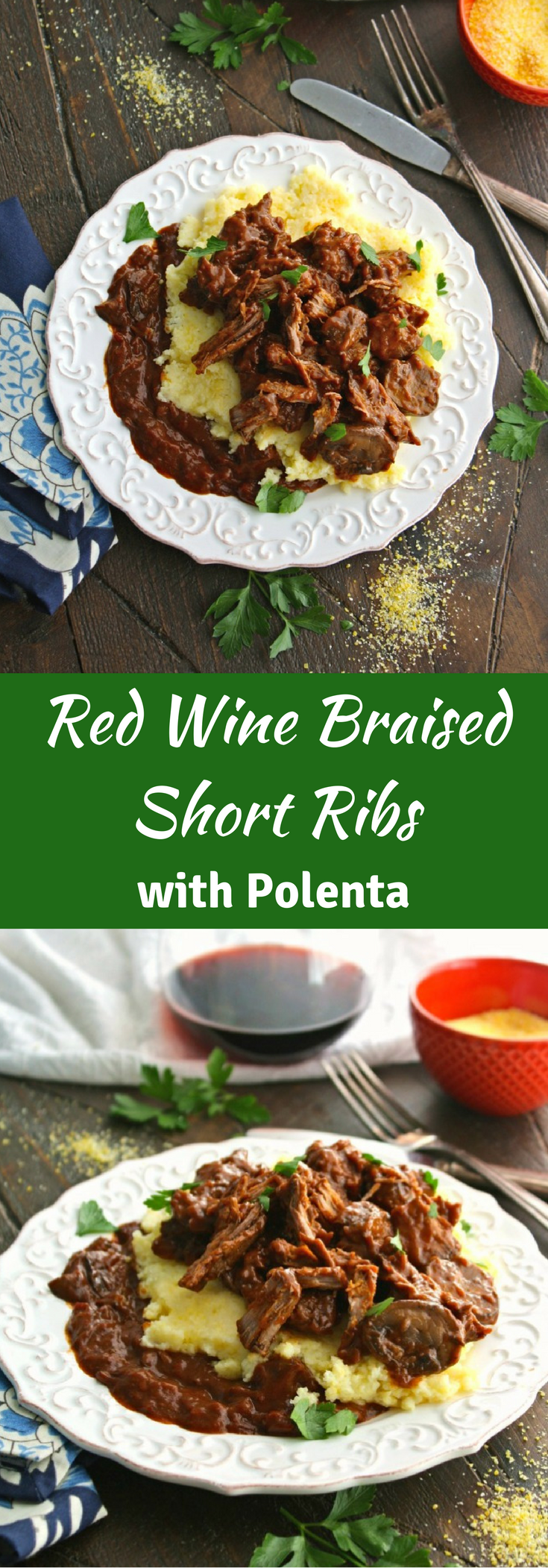 Red Wine Braised Short Ribs with Polenta makes a great Sunday dinner.