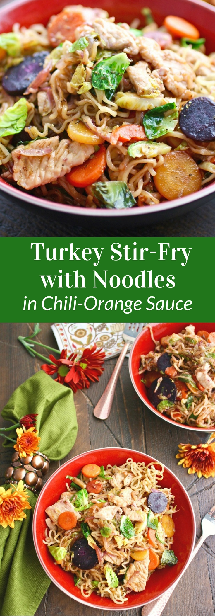 Turkey Stir-Fry with Noodles in Chili-Orange Sauce is a great way to add a twist to Thanksgiving Dinner!