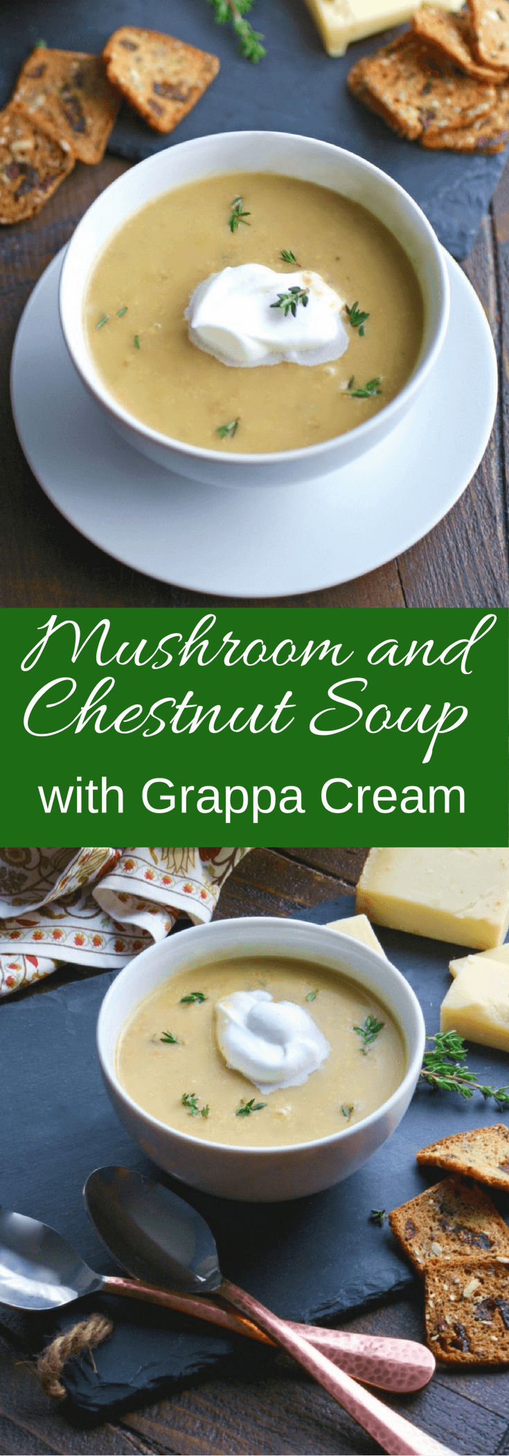 What a treat! Mushroom and Chestnut Soup with Grappa Cream is a flavorful soup fit for an elegant meal!